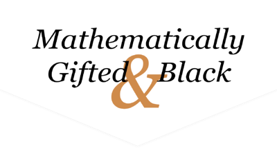 mathmatically gifted and black